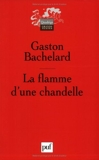 La flamme d'une chandelle - PUF - 22/09/2003