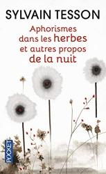 Aphorismes dans les herbes de Sylvain TESSON