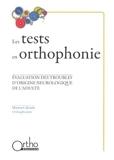 Les tests en orthophonie - Evaluation des troubles d'origine neurologique de l'adulte