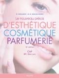 Le nouveau précis d'esthétique, cosmétique, parfumerie - Préparation aux examens d'Etat CAP/BP/BAC PRO - Maloine - 02/12/2011