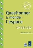 Questionner le monde - L'espace (+ CD-Rom)