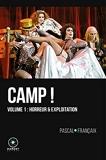 Camp volume 1 - Horreur et Exploitation
