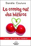 Le coming out des hétéros - L'amour... de toutes les manières !