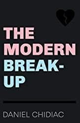 The Modern Break-Up de Daniel Chidiac