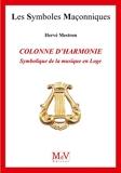 Colonne d'harmonie - Symbolique de la musique en Loge