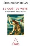 Le Goût de vivre - Retrouver la parole perdue (PSYCHOLOGIE) - Format Kindle - 9,99 €