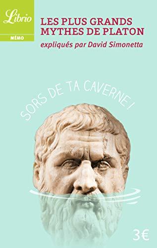 Les Plus Grands Mythes de Platon