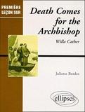 Death comes for the Archbishop, de Willa Cather