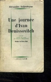 Un Journee D Ivan Denissovitch. - Rene Julliard