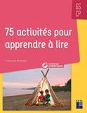 75 activités pour apprendre à lire GS/CP + CD-Rom + Téléchargement - Livre avec 1 CD audio - Retz - 26/08/2020
