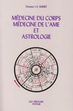 Médecine du corps, médecine de l'âme et astrologie