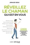 Réveillez le chaman qui est en vous (HARMONIE) - Format Kindle - 10,99 €