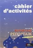 Reportage 2 - Cahier d'activités