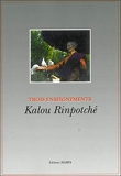 Trois enseignements de Kalou Rimpoché