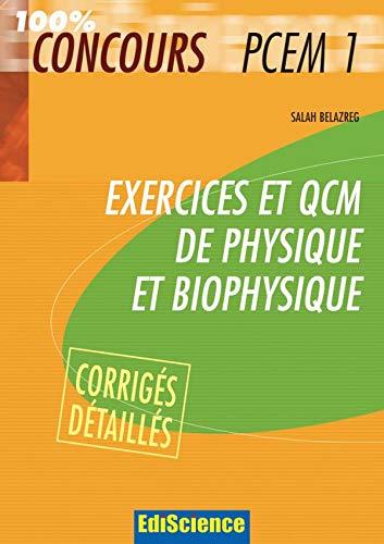 Exercices et QCM Physique et Biophysique PCEM1