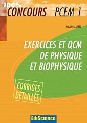 Exercices et QCM Physique et Biophysique PCEM1 de Salah Belazreg