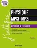 Physique Méthodes et Exercices MPSI-MP2I - 3e Éd.