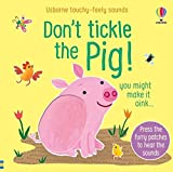 Don't tickle the Pig !