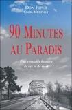 90 Minutes au paradis - Une véritable histoire de vie et de mort
