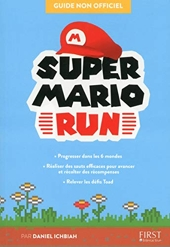 Guide Super Mario Run de Daniel ICHBIAH