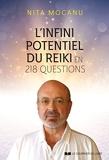 L'infini potentiel du Reiki - En 218 questions - Format Kindle - 12,99 €