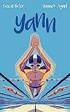 Yann - Le roman inspiré de l'adolescence du champion du monde de natation Yannick Agnel (Hors-séries) - Format Kindle - 10,99 €
