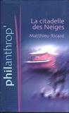 La Citadelle Des Neiges - Ed. France loisirs - 01/01/2006