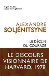 Le Déclin du courage d'Alexandre Issaïevitch Soljénitsyne