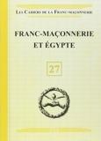 Franc-Maçonnerie et Egypte - Livret 27 de Collectif (31 mars 2015) Broché - 31/03/2015