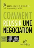 Comment réussir une négociation - Nouvelle édition