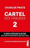Cartel des fraudes - Tome 2