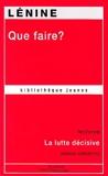Que faire ? - Science Marxiste - 01/09/2009