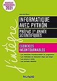 Informatique avec Python prépas 1re année scientifiques - Exercices incontournables - Nouveaux programmes 2021 (2021)