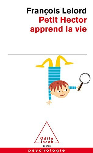Petit Hector Apprend LA Vie (French Edition) by Francois Lelord(2012-09-27)