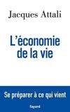 L'économie de la vie - Se préparer à ce qui vient