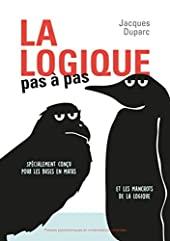 La logique pas à pas de Jacques Duparc
