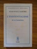 L'existentialisme est un humanisme / Sartre, Jean-Paul / Réf46855 - (Voir Descriptif)