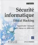Sécurité informatique - Ethical Hacking - Apprendre l'attaque pour mieux se défendre [2ième édition] de ACISSI ( 7 mars 2011 ) - ENI; Édition 2e édition (7 mars 2011)