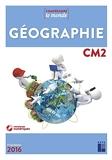 Géographie CM2 (+ CD-Rom) Nouvelle édition avec évaluations