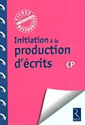 Initiation à la production d'écrits de Francoise Bellanger