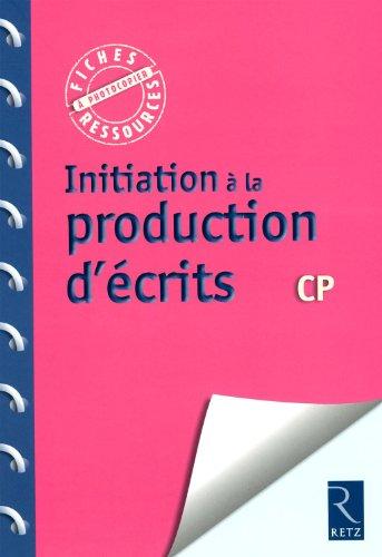 Initiation à la production d'écrits