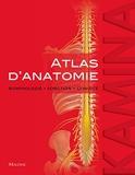 atlas d'anatomie. morphologie - Fonction - clinique