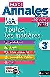 Maxi-Annales ABC du Brevet 2022 - Toutes les matières 3e - Maths - Français - Histoire-Géographie EMC (Enseignement Moral et Civique) - Physique-Chimie - SVT - Technologie - Oral - Sujets et corrigés