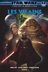 Star Wars - L'ère de la rebellion - Les Vilains de Greg Pak