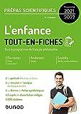 L'enfance - Tout-en-fiches - Prépas scientifiques Français-philosophie - Programme 2021-2022 (2021-2022)