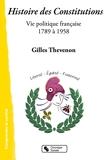 Histoire des Constitutions - Vie politique française 1789-1958