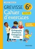 Cahier Grevisse 6e (2021) Français - 6e - Edition 2021