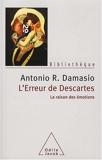 L'Erreur de Descartes - La raison des émotions - Odile Jacob - 06/03/2008