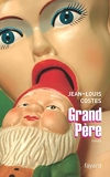 Grand Père - Fayard - 15/02/2006