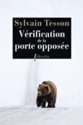Vérification de la porte opposée de Sylvain Tesson
